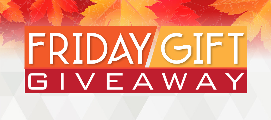 October Friday Gift Giveaway